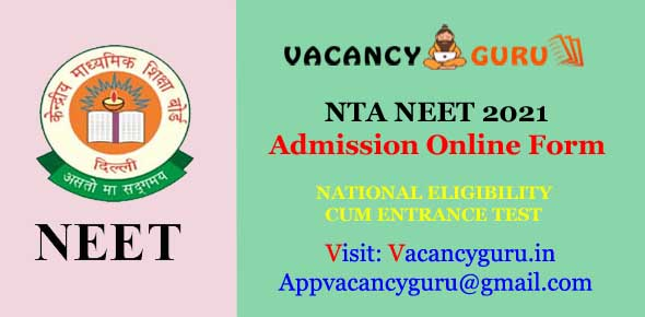 NTA NEET 2021 Admission Online Form 2021